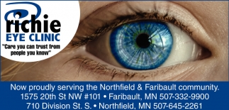 Now proudly serving the Northfield & Faribault community, Richie Eye Clinic, Faribault, MN