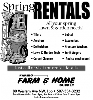 Spring Rentals, Faribo Farm and Home Supply, Faribault, MN