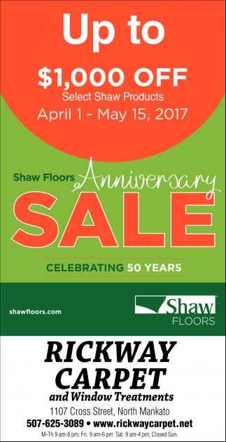 rickway carpet | shaw floors anniversary sale | home & garden ads