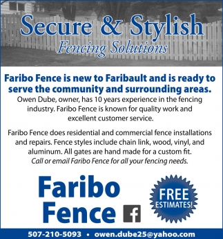 Secure & Stylish, Faribo Fence