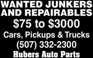 Wanted Junkers and Repairables, Hubers Auto Parts, Faribault, MN