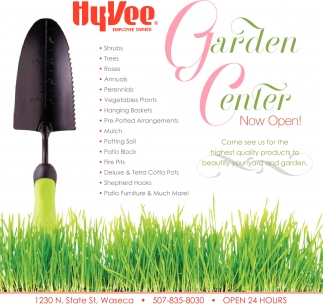 Garden Center Now Open!, Hy-vee Employee Owned, Owatonna, MN