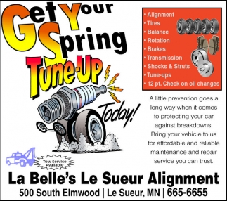 Tow Service Available, La Belle's Le Sueur Alignment, Le Sueur, MN