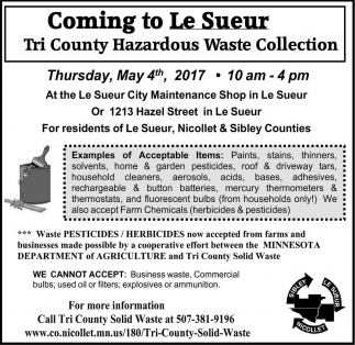 Coming to Le Sueur Tri County Hazardous Waste Collection