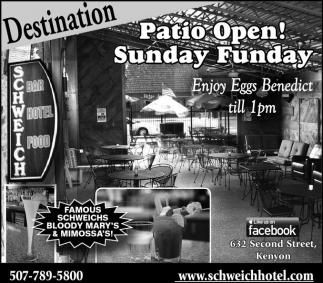 Patio Open! Sunday Funday
