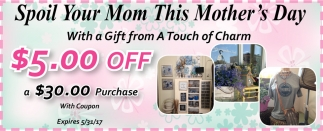 Spoil Your Mom This Mother's Day