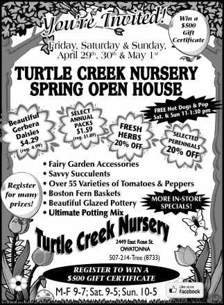 TURTLE CREEK NURSERY SPRING OPEN HOUSE