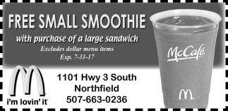 Free Small Smoothie with purchase of a large sandwich