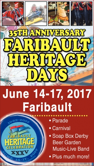 35th Anniversary Faribault Heritage Days
