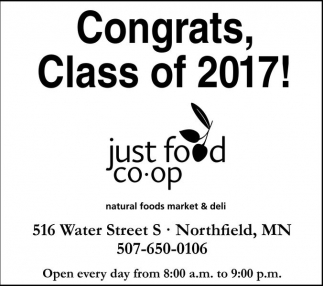 Congrats, Class of 2017!, Just Food Coop, Northfield, MN