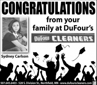 Congratulations from your family at DuFour's Cleaners, DuFour Cleaners