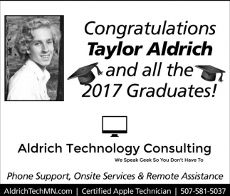 Congratulations Taylor Aldrich and all the 2017 Graduates!, Aldrich Technology Consulting, Northfield, MN