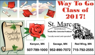Way To Go Class of 2017!, St. Marc Materials, Kenyon, MN