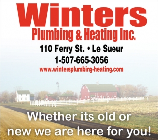 Whether its old or new we are here for you!, Winters Plumbing and Heating Inc, Le Sueur, MN