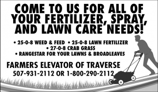 Fertilizer, Spray, and Lawn Care needs!, Farmers Elevator of Traverse, Saint Peter, MN