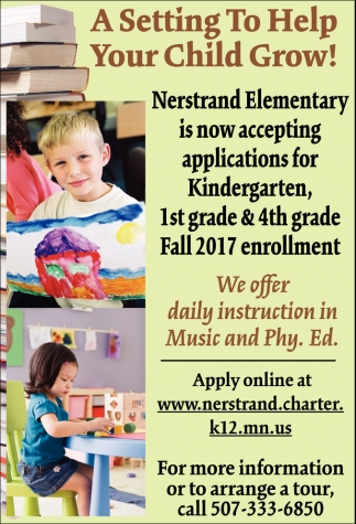 Nerstrand Elementary is now accepting applications for Kindergarten, 1st grade & 4th grade Fall 2017 enrollment, Nerstrand Elementary