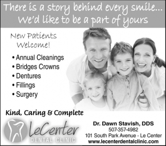 New Patients Welcome!, Le Center Dental Clinic, Le Center, MN
