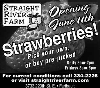 Opening June 11th. Strawberries!