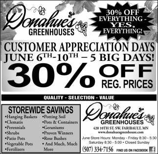 Customer Appreciation Days 30% off, Donahue's Greenhouse, Faribault, MN