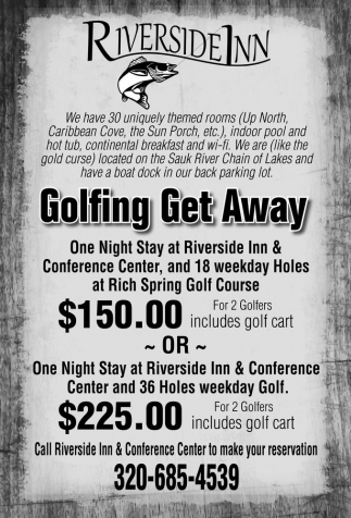 Call Riverside Inn & Conference Center to make your reservation