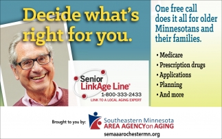 Decide what's right for you, Senior Link Age Line