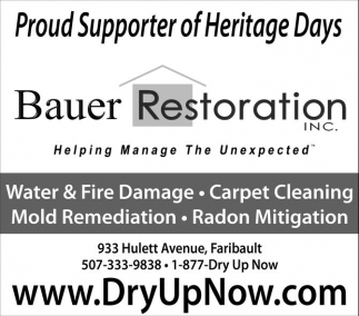 Proud Supporter of Heritage Days, Bauer Restoration, Faribault, MN