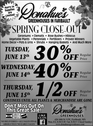 Spring Close-Out, Donahue's Greenhouse, Faribault, MN