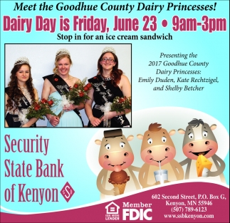 Meet the Goodhue County Dairy Princesses!, Security State Bank of Kenyon, Kenyon, MN