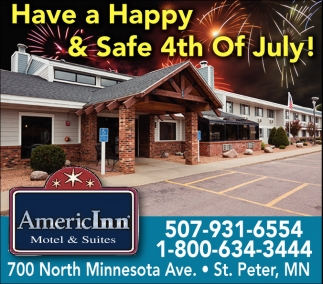 Have A Hy Safe 4th Of July Americinn Hotel And Suites St Peter Saint Mn