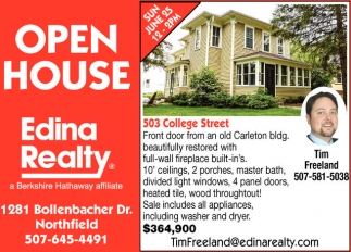 Open House, Edina Realty: Tim Freeland, Northfield, MN