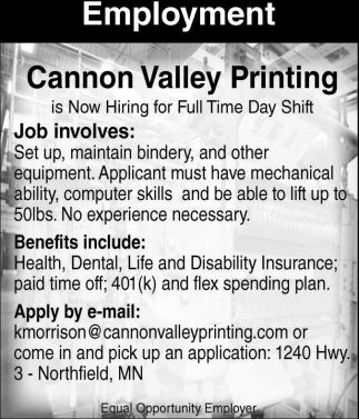 Employment, Cannon Valley Printing, Northfield, MN
