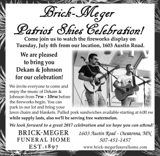 Brick Meger Patriot Skies Celebration!