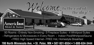 Welcome To The End Of Day Americinn Hotel And Suites St Peter Saint Mn