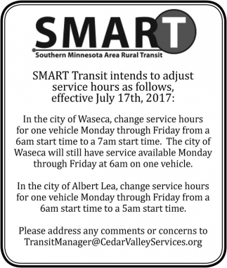 SMART Transit intends to adjust service hours as follows effective July 17th, 2017