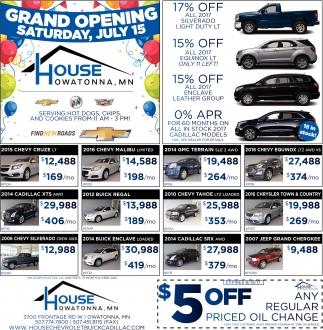 Grand Opening Saturday, July 15