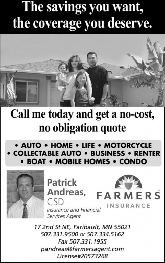 The savings you want, the coverage you deserve, Farmers Insurance: Patrick Andreas, Faribault, MN