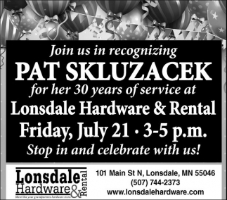 Pat Skluzacek 30 years of service, Lonsdale Hardware and Rental, Lonsdale, MN