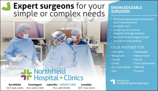Expert surgeons for your simple or complex needs, Northfield Hospital and Clinics, Northfield, MN