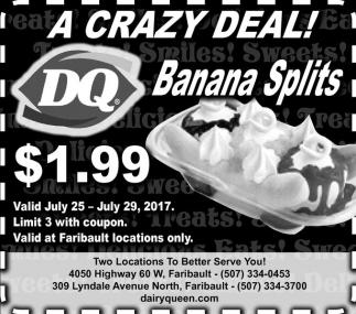 A Crazy Deal! Banana Splits $1.99