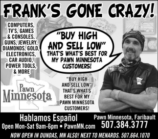 Buy High and Sell Low, Pawn Minnesota