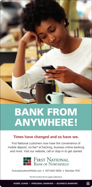 Bank from anywhere!, First National Bank of Northfield, Northfield, MN