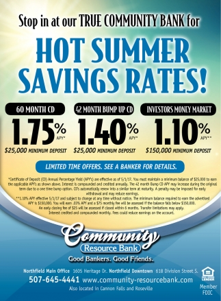 Hot Summer Savings Rates!, Community Resource Bank, Northfield, MN