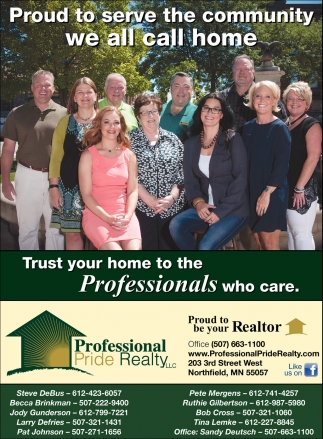 Proud to serve the community we all call home, Professional Pride Realty, Northfield, MN