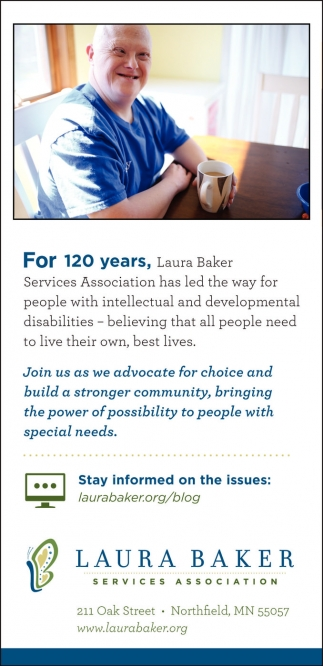 Join us as we advocate for choice and build a stronger community, Laura Baker Services Association, Northfield, MN