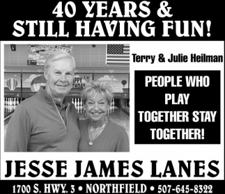40 years & still having fun!, Jesse James Lanes, Northfield, MN