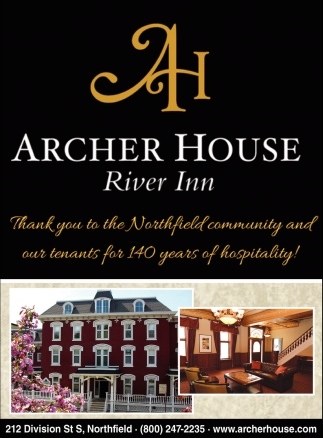 Thank you to the Northfield  community and our tenants for 140 years of hospitality!, Archer House River Inn