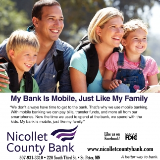My Bank Is Mobile, Just Like My Family, Nicollet County Bank, Saint Peter, MN