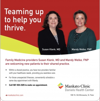 Teaming up to help you thrive, Mankato Clinic, Mankato, MN