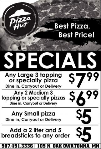 Best Pizza, Best Price!
