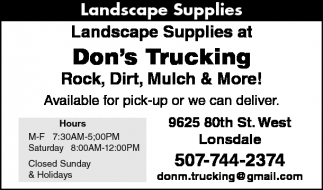 Landscape supplies, Don's Trucking, Lonsdale, MN